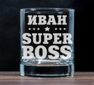 "Бокал для виски ""Super `Boss"""